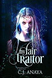 My Fair Traitor (Paranormal Misfits Book 2)