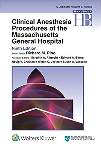 Clinical Anesthesia Procedures of the Massachusetts General