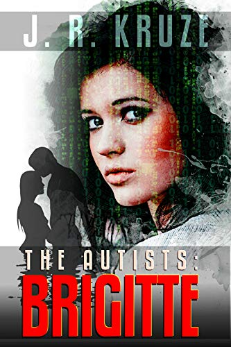 The Autists: Brigitte (Speculative Fiction Modern Parables)