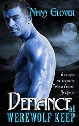 Defiance at Werewolf Keep (Werewolf Keep Trilogy Book 3)