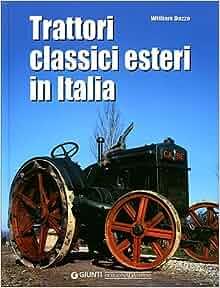Trattori Classici Esteri in Italia (Classic Foreign