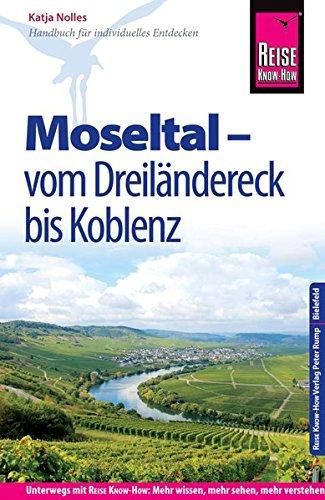 reise-know-how-reisefhrer-moseltal-vom-dreilndereck-bis-koblenz