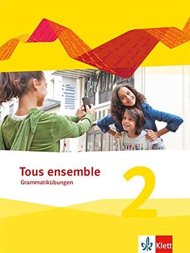 Tous ensemble 2: Grammatikübungen 2. Lernjahr (Tous ensemble. Ausgabe ab 2013) (Französisch) Broschüre – 5. März 2018 Falk Staub Klett 3126235077 Schulbücher
