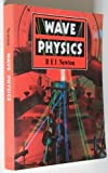 Wave Physics, Newton, R. E., 0713126566