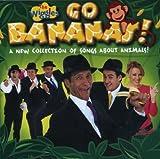: Go Bananas