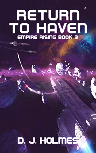 Return to Haven (Empire Rising Book 3)