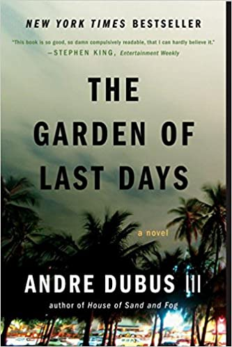 The Garden of Last Days: A Novel: Andre Dubus III: 9780393335309 ...