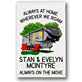Cheap Personalized 5th Wheel Campsite Flag, Custom Camping Sign, Always at Home Wherever We Roam, White (Gray)
