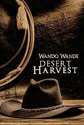 Desert Harvest