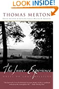 #6: The Inner Experience: Notes on Contemplation