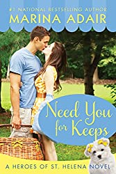 Need You for Keeps (Heroes of St. Helena)