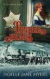 The Tender Heart (The Carter Saga Book 1)
