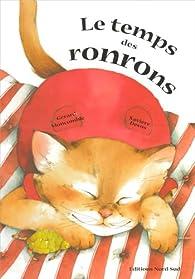Le temps des ronrons par Gérard Moncomble