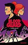 Blood Guard - Tome 1 - L'Ordre sinistre par Roy