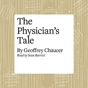 The Canterbury Tales: The Physician's Tale (Modern Verse Translation) Audiobook
