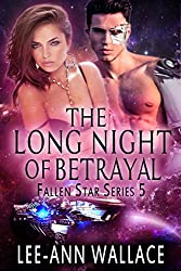 The Long Night of Betrayal (Fallen Star Book 5)