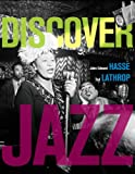 Discover Jazz, Hasse, John Edward and Lathrop, Tad, 0205201164