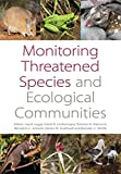 img - for Monitoring Threatened Species and Ecological Communities book / textbook / text book