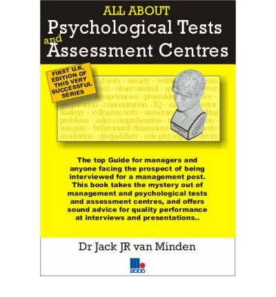 All About Psychological Tests and Assessment Centres (Paperback) - Common ebook