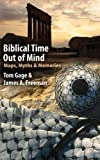 download ebook biblical time out of mind: myths, maps, and memories pdf epub