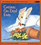 img - for Caesar: On Deaf Ears, with Animal (Humane Society of the United States) book / textbook / text book