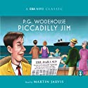 Piccadilly Jim Audiobook by P. G. Wodehouse Narrated by Martin Jarvis