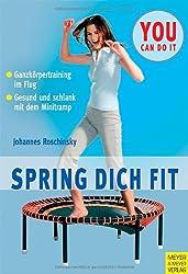 Spring dich fit: Gesund und schlank mit dem Minitramp