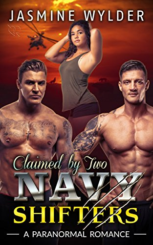Claimed by Two Navy Shifters by [Wylder, Jasmine]