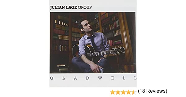 Gladwell: Julian Lage: Amazon.es: Música