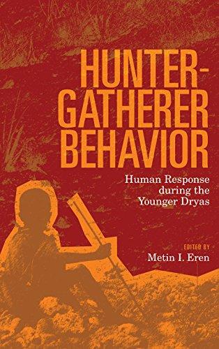 Hunter-Gatherer Behavior: Human Response During the Younger Dryas
