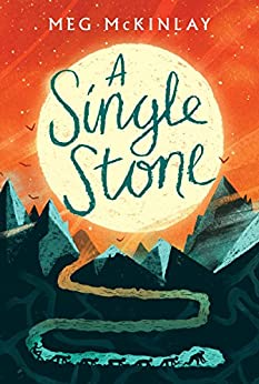 A Single Stone by [McKinlay, Meg]