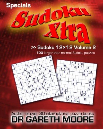 (Sudoku 12x12 Volume 2: Sudoku Xtra Specials)