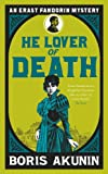 Front cover for the book He Lover of Death by Boris Akunin