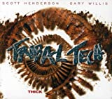 Thick by Tribal Tech (2006-10-23)
