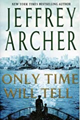 Only Time Will Tell (Clifton Chronicles Book 1) Kindle Edition