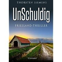 UnSchuldig. Friesland - Thriller (German Edition)