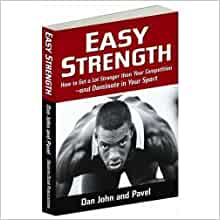 dan john and pavel tsatsouline easy strength 2011 pdf