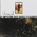 Le Myst?e des Voix Bulgares Vol. 2 by Unknown (0100-01-01)