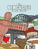 Newcastle Cook Book (Get Stuck in)