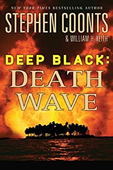 Deep Black: Death Wave by [Coonts, Stephen, Keith, William H.]