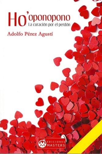 Ho'oponopono: La curacion por el perdon (Spanish Edition)