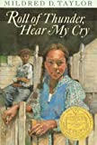 Image of Roll of Thunder, Hear My Cry by Taylor, Mildred D. (Anv Edition) [Hardcover(2001)]