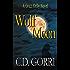 Wolf Moon: A Grazi Kelly Novel