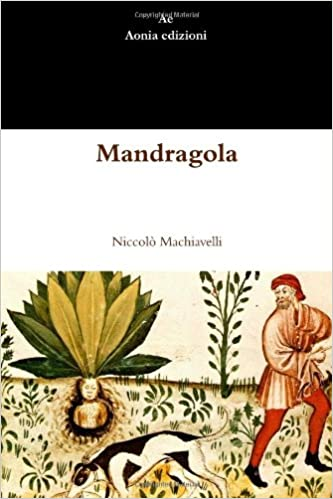 mandragola commedia italian edition