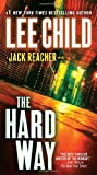 The Hard Way (Jack Reacher) by Lee Child (2009-05-19)
