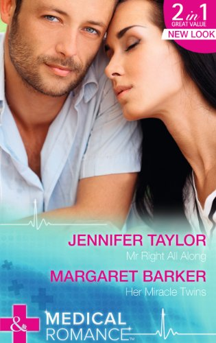 book cover of Mr Right All Along / Her Miracle Twins