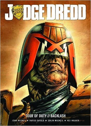 Judge Dredd Tour Of Duty The Backlash John Wagner Et Al Colin Macneil Kev Walker Carl Critchlow 9781907519239 Amazon Com Books