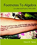 Footnotes to Algebra : Uncollected Poems 1995-2009, Tabios, Eileen, 1935402048