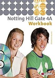 Notting Hill Gate - Ausgabe 2007: Workbook 4A mit Multimedia-Sprachtrainer und Audio-CD