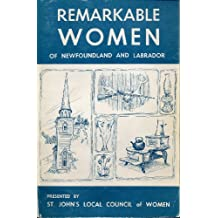 Remarkable Women of Newfoundland and Labrodor